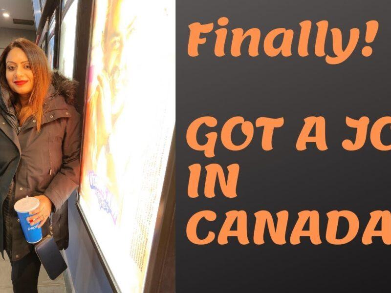 Finally! Got a job in CANADA